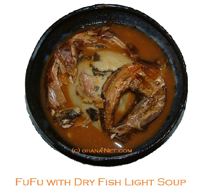 FuFu, Dry-Fish-Light-Soup, Ghana Food